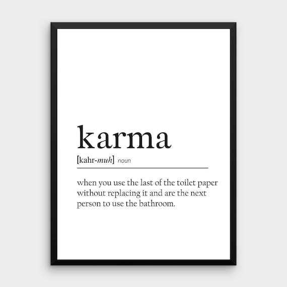 Nice Lustige Karma Zitat | Karma Definition Poster Karma Druckbare Badezimmer  Dekor Lustig Bad Art Bad Druckbare Karma Geschenk Karma Poster