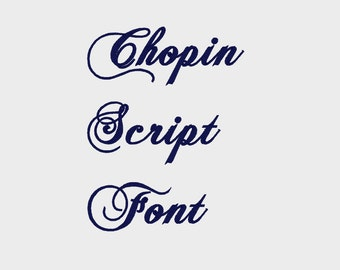 """Chopin Script Embroidery Machine Font in Multiple formats, 1"""", 2"""", 3"""" sizes (upper and lower case) - INSTANT DOWNLOAD -  Item # 1029"""