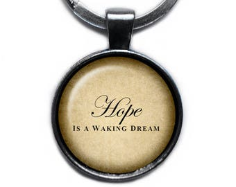"""Aristotle """"Hope is a waking dream."""" Keychain Keyring"""