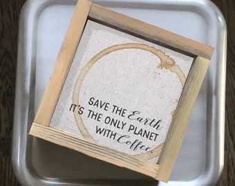 Save the Earth  // 7x7 Handmade Sign