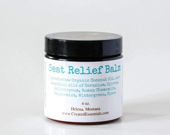 Seat Relief Balm, 4 ounce jar, Hemorrhoid Cream, Varicose Vein Cream, All natural and made with pure essential oils!