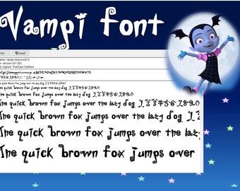 Vampirina INSPIRED font  True Type. To install and write