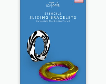 Stencils - Slicing bracelets: Horizontally Sliced 4-sided Toroid