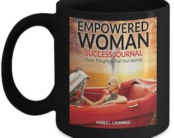 Empowered Woman Success Journal Companion Black Mug