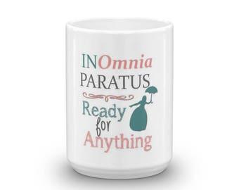 In Omnia Paratus Mug