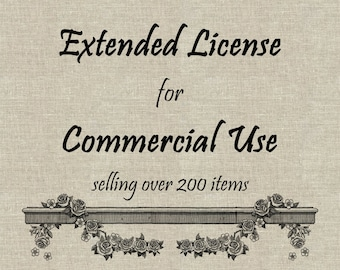 Extended License for Commercial Use Selling Over 200 Items