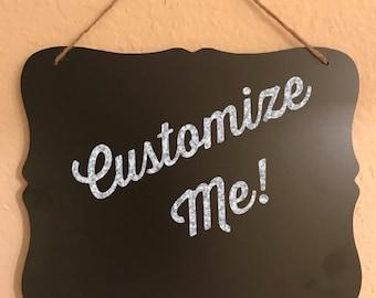 Customizable Chalkboard Sign 8 x 10