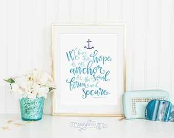 Bible Verse Wall Art Printable Anchor Hebrews 6:19 Christian Nursery Wall Art Scripture Verse Bible Verse Quote Hope as an Anchor Gift