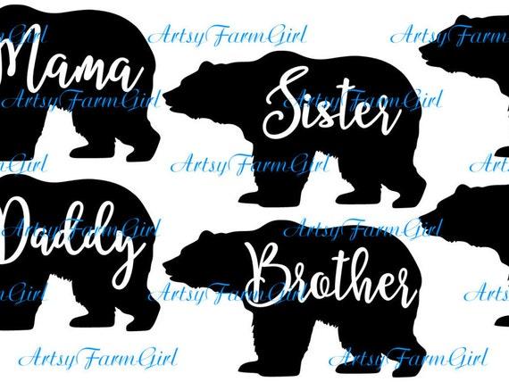 Bear Family Svg Mama Bear Daddy Bear Papa Bear Baby Bear