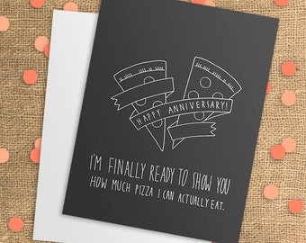Anniversary Card - Funny Anniversary Card - Happy Anniversary - Dating Anniversary - Anniversary Gift - First Anniversary - Pizza Card