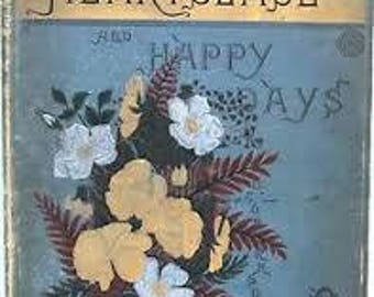 Heartsease and Happy Days Illustrated by the author L. Clarkson 1882
