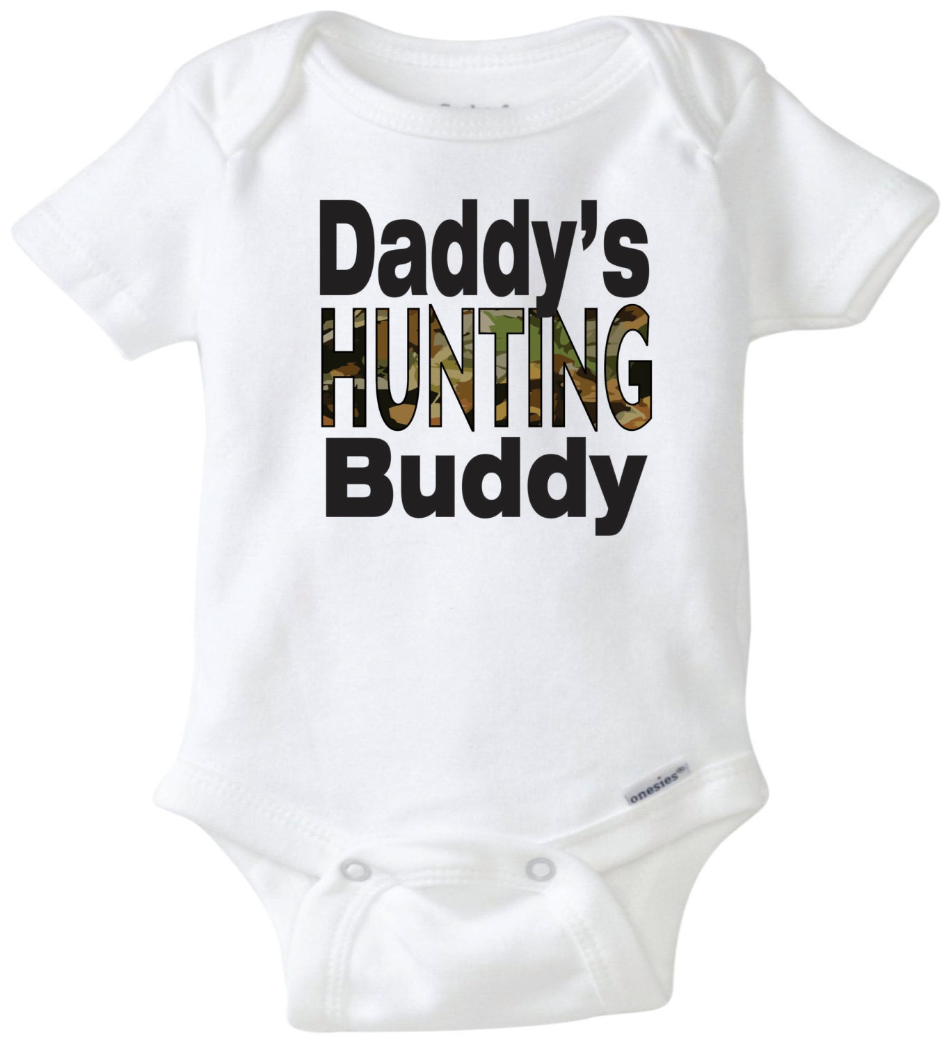 Daddy s Uncle Grandpa s hunting buddy baby onesie Baby