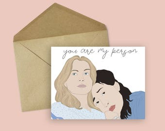 "Grey's Anatomy Christina and Meredith ""You Are My Person"" Valentine's Day/ Friendship Card -- Grey's Anatomy, Christina and Meredith"