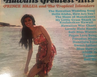 Hawaii's Greatest Hits- Prince Kalua and The Tropical Islanders- 1963- Vinyl Record Album
