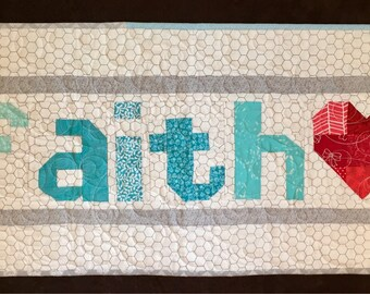 Faith Quilted Wall-hanging/ Table Topper