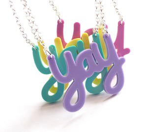 Yay Necklace, Yay, Acrylic Necklace, Unique Necklace, Laser Cut, Birthday Gift, Bold Necklace, Big Necklace, Statement Necklace