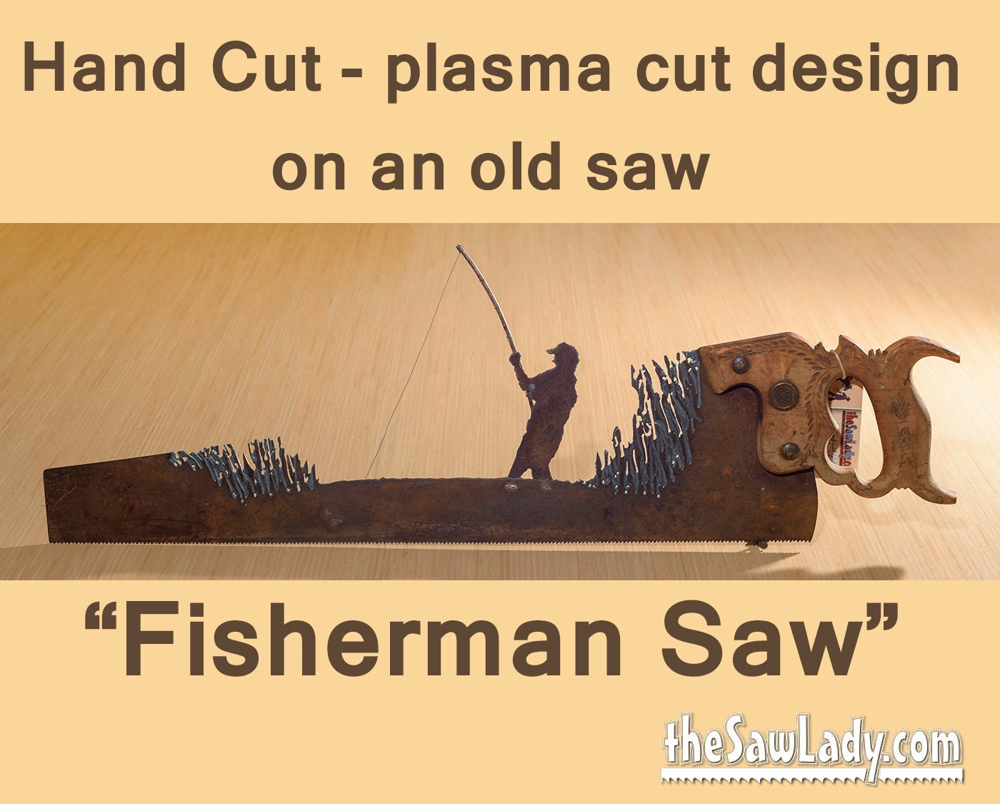 Metal Art Rustic plasma cut Fisherman hand saw with a Fishing