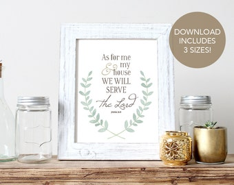 Instant Download -- Joshua 24:15 // Bible Verse Art Print // Scripture Art Print // As for Me and My House We Will Serve the Lord