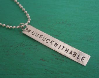 Mickey Martin Family Benefit: #Unfuckwithable Necklace - Sterling Silver Hand Stamped Fundraiser