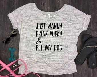 Dog Mom gift slouchy womens t-shirt, drink vodka and pet my dog, fur mama shirt, dog mom af, funny dog shirt, dog shirt, dog mama