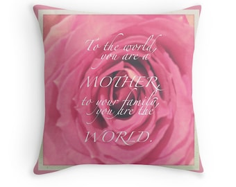 Celebration of Life - Mother's Day (birthday gift photo throw pillow cushion cover love mom inspirational quote, vintage nature pink rose)