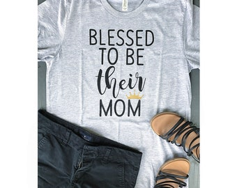 Customizable Blessed To Be Their Mom T-Shirt, Boy Mama, Girl Momma, Twintastic Mom, Blessed Life, Raising My Tribe, Mother's Day Gift
