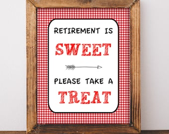 Retirement is Sweet Please Take a Treat Sign, Red BBQ Retirement Party Sign, Barbecue Dessert Sign, Candy, INSTANT PRINTABLE