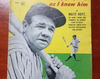Vintage, Antique and RARE 1948 Dell Magazine  Babe Ruth As I Knew Him by Waite Hoyt  MLB, Major League Baseball, New YorKYankees