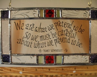 Kurt Vonnegut Quote in Stained Glass