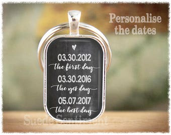 First Day Yes Day Best Day • Personalized Keychain • Anniversary Gifts • Personalized Anniversary • Wedding Gift