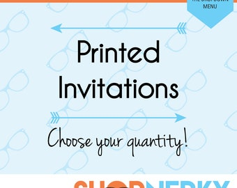 PRINTED Invitations and Thank You Cards - add this to your order to receive printed invitations in the mail!
