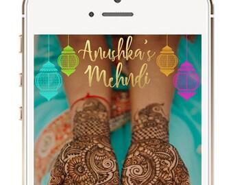 Mehndi Geofilter, Indian Wedding Geofilter, Mehndi Snapchat Filter, Indian Wedding Ideas, Indian Mehendi Dholki Sangeet Snapchat filter