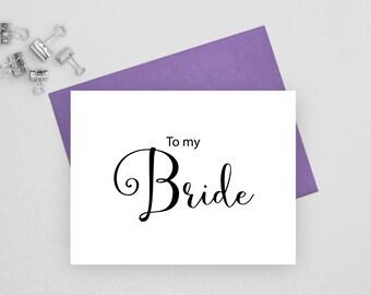 To my bride card, wedding stationery, wedding stationary, folded note cards, folded wedding cards, wedding note cards, wedding card