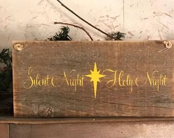 Silent Night Holy Night - Barn Wood Sign - Barnwood Wall Decor- Primitive Christmas - Rustic Mantel Art - Holiday Hangings