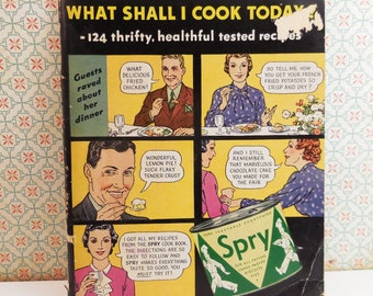 What Shall I Cook Today? Spry 124 thrifty healthful tested recipes