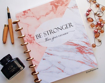 "Planner COVER, Happy Planner Cover, Erin Condren Cover, Recollections Cover, Levenger Cover ""Be Stronger Than Your Excuses"" Rose Gold/Marble"