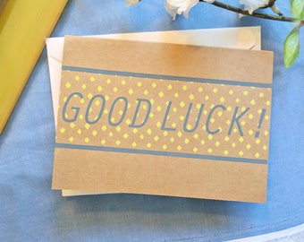 Good Luck Half Card -  Screen Printed w/ Cute Polka Dot, Stripe Design & Yellow and Gray Ink