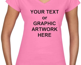 Ladies' V-Neck Tee Top - Full color Direct to Garment (DTG) Printing of your Personalized Text and/or Graphic Artwork