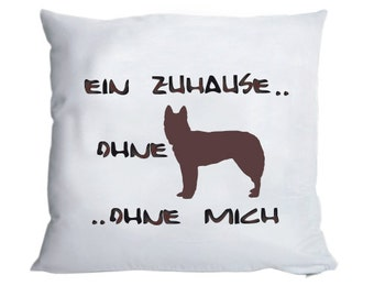 Fluffy pillow case 'Without dog..' 40x40cm
