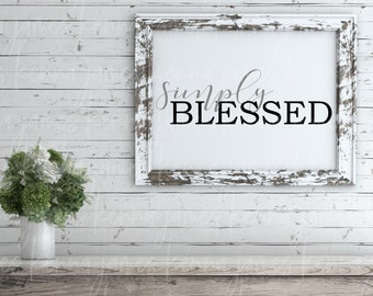Simply Blessed svg | Blessed svg | Grateful svg | Thankful svg | Farmhouse svg | Farmhouse Style svg | SVG | DXF | JPG | cut file