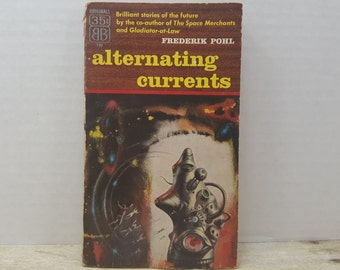 Alternating Currents, 1956, Frederik Pohl, vintage sci fi, science fiction