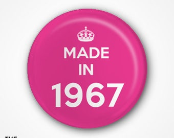 50th Birthday Pin Badge or Magnet. Available as 2.5cm Pin Badge or 3.8cm Pin Badge or Magnet