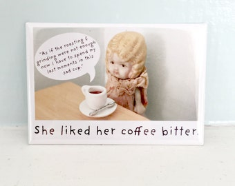Bitter Coffee Magnet Funny Bisque Dolly Claudia Doll Fridge Decoration