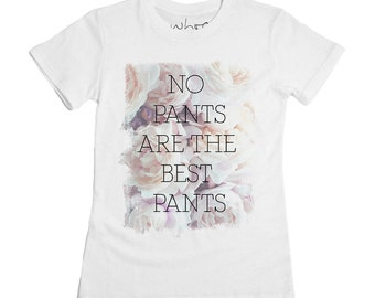 No Pants Tshirt