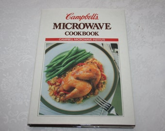 Vintage Campbell's Microwave Cookbook Hard Cover with Dust Jacket 1988