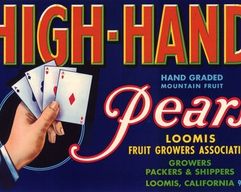 Original vintage pear crate label 1960s High Hand Poker playing cards Loomis California 4 Aces