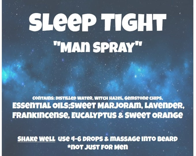 "Sleep Tight ""Man Spray"" with Essential Oils Sweet Marjoram, Lavender, Frankincense, Eucalyptus & Sweet Orange...Not just for MEN"