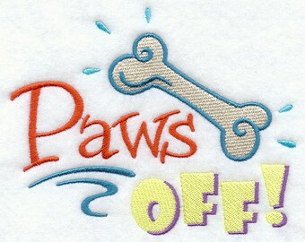 Paws Off Embroidered Flour Sack Hand/Dish Towel