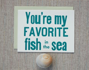 Letterpress Card - You're My Favorite Fish in the Sea - Love - Birthday Card - Friend - Anniversary Card - Teal Blue Green Ocean