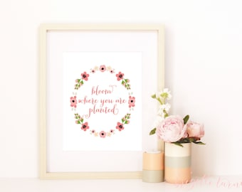 Wall Art Print   Girls   Bloom where you are planted.
